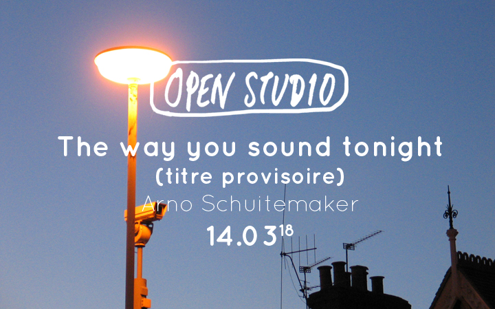 Open Studio - The Way You Sound Tonight - Arno Schuitemaker