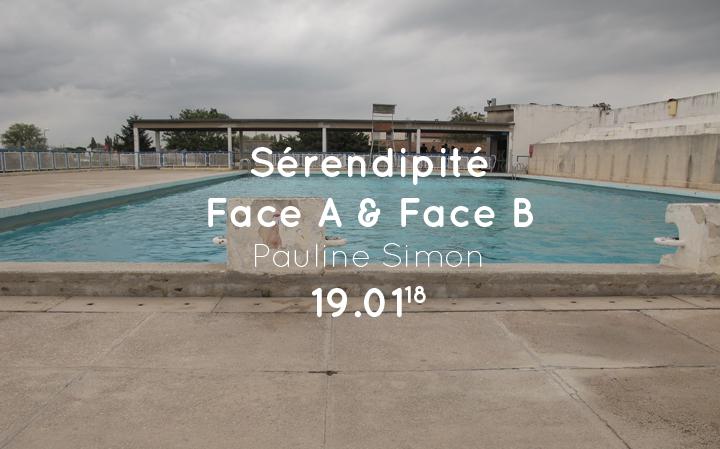 Sérendipité Face A & Face B - Pauline Simon