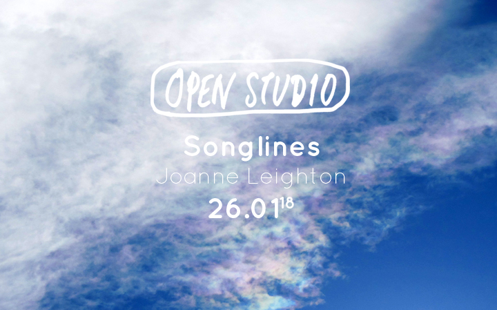 Open Studio - Songlines - Joanne Leighton