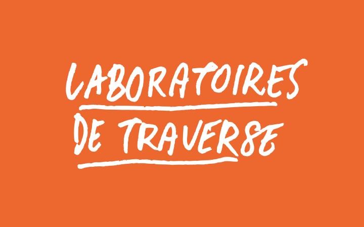 Laboratoires de Traverse