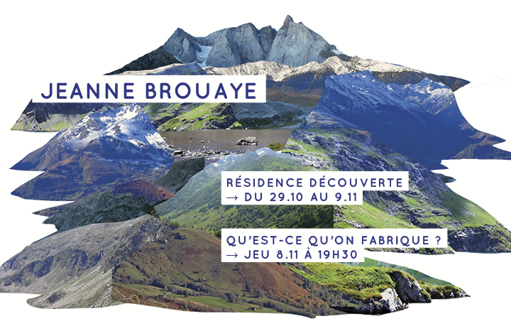 Jeanne Brouaye - Qu'est-ce qu'on fabrique ? - Jeu 8.11 à 19h30